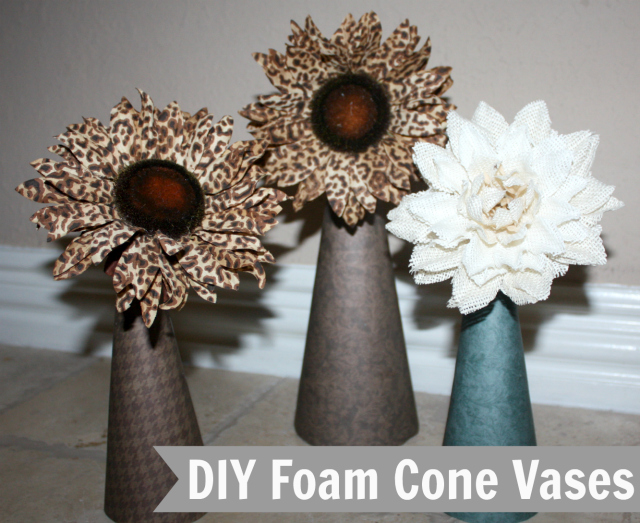 DIY Foam Cone Vases Video Tutorial 640