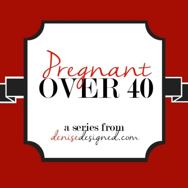 DeniseDesigned PregnantOver40