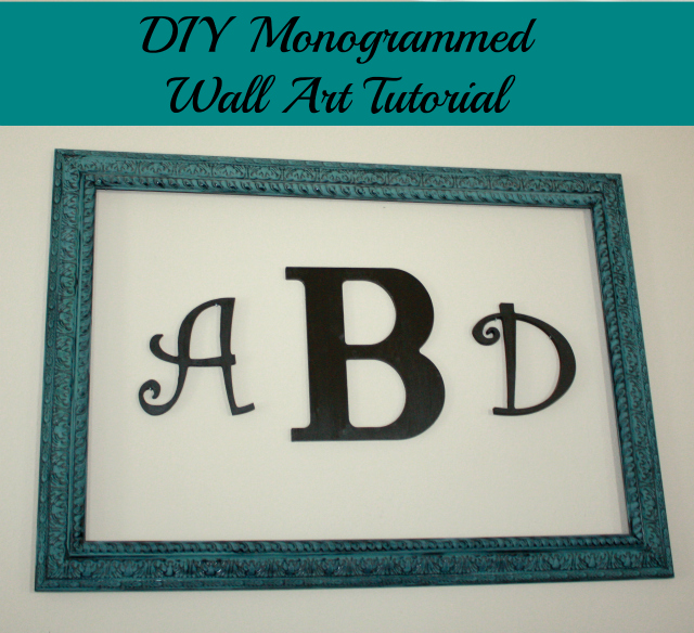 diy monogrammed wall art final 640