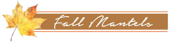 Fall-Mantels-Buttons