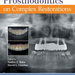 Journal of Prosthodontics on Complex Restorations