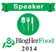 Blogher Food 2014 Speaker