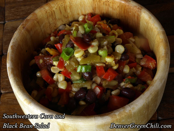 Southwestern Corn and Black Bean Salad - Denver Green Chili