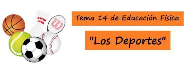"""Tema 14 de Oposiciones a Maestro Educación Física """"Los DEPORTES"""". Concepto y Clasificación. Deporte como Actividad Educativa. Deportes individuales y colectivos presentes en la Escuela..."""