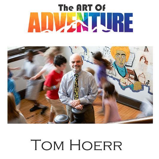 Tom Hoerr Art of Adventure Podcast