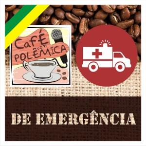 Café com Emergência – Especial Impeachment