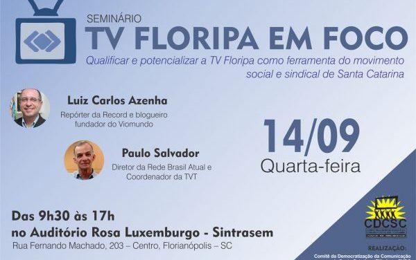 Seminário TV Floripa em Foco