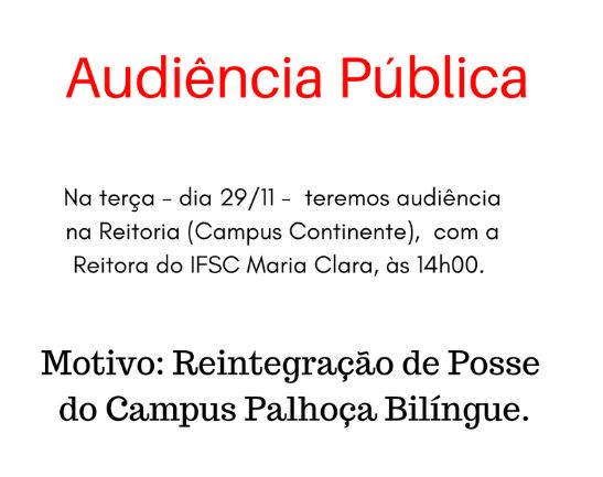 Audiência Pública com a Reitora do IFSC Palhoça Bilíngue