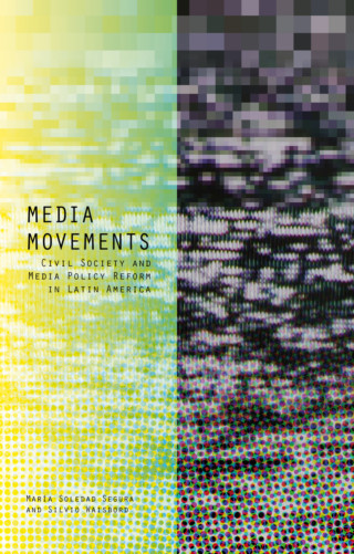 Livro examina o papel dos movimentos sociais nas políticas públicas de comunicação na América Latina