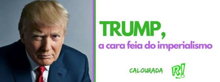 Trump: A Cara Feia do Imperialismo. Debate na UFSC
