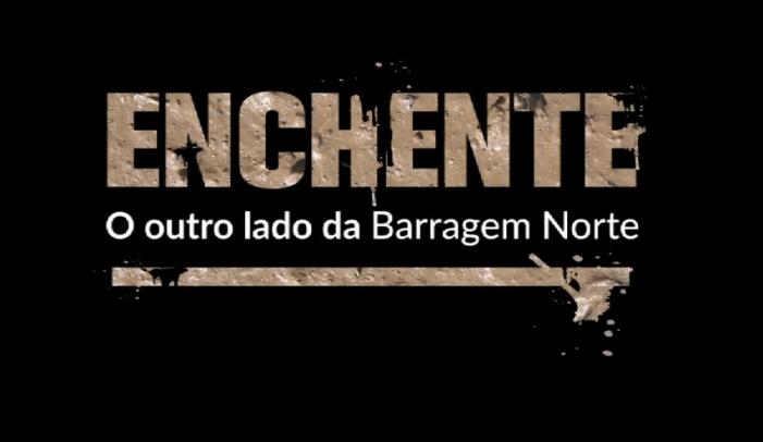 Divulgado documentário 'Enchente: o outro lado da Barragem Norte'