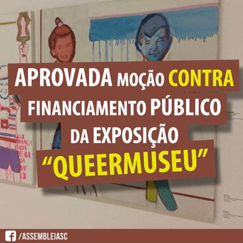 Deputados catarinenses criticam patrocínio da Lei Rouanet à exposição cancelada em POA