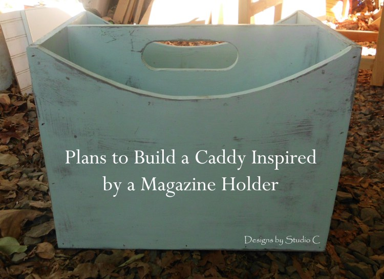 Plans to Build a Caddy Inspired by a Magazine Holder SANY1347