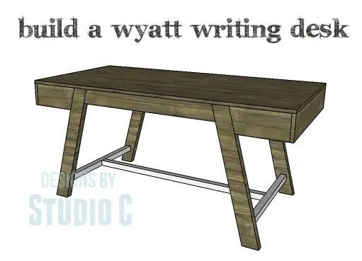 DIY Plans to Build a Wyatt Writing Desk_Copy