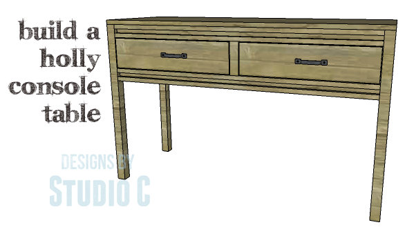 DIY Plans to Build a Holly Console Table_Copy