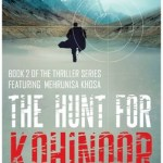 Book Review of: The Hunt For Kohinoor by Manreet Sodhi Someshwar