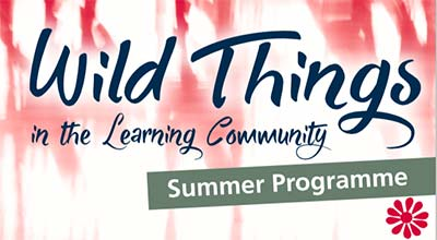 New Courses – Wild Things in the Learning Community