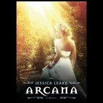 Arcana by Jessica Leake.