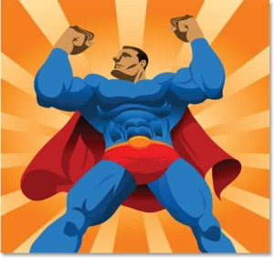 God makes us super heroes