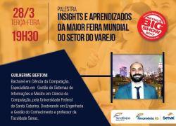 """Senac promove palestra """"Insights e aprendizados da maior feira mundial do setor do varejo"""""""