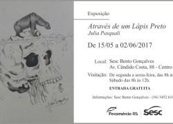 """Bento Gonçalves recebe exposição """"Através de um Lápis Preto"""" da artista Julia Pasquali"""