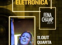 Karine Larré comandará balada eletrônica na Fenachamp 2017