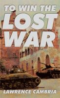 to win the lost war