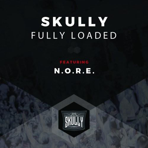 Skully - Fully Loaded ft N.O.R.E.