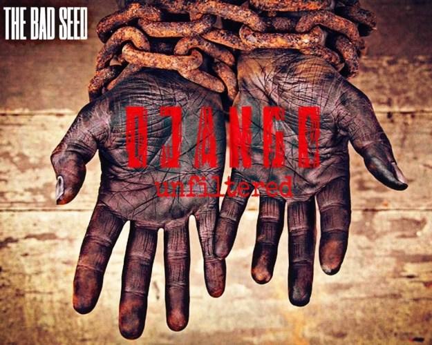 The Bad Seed - Django Unfiltered