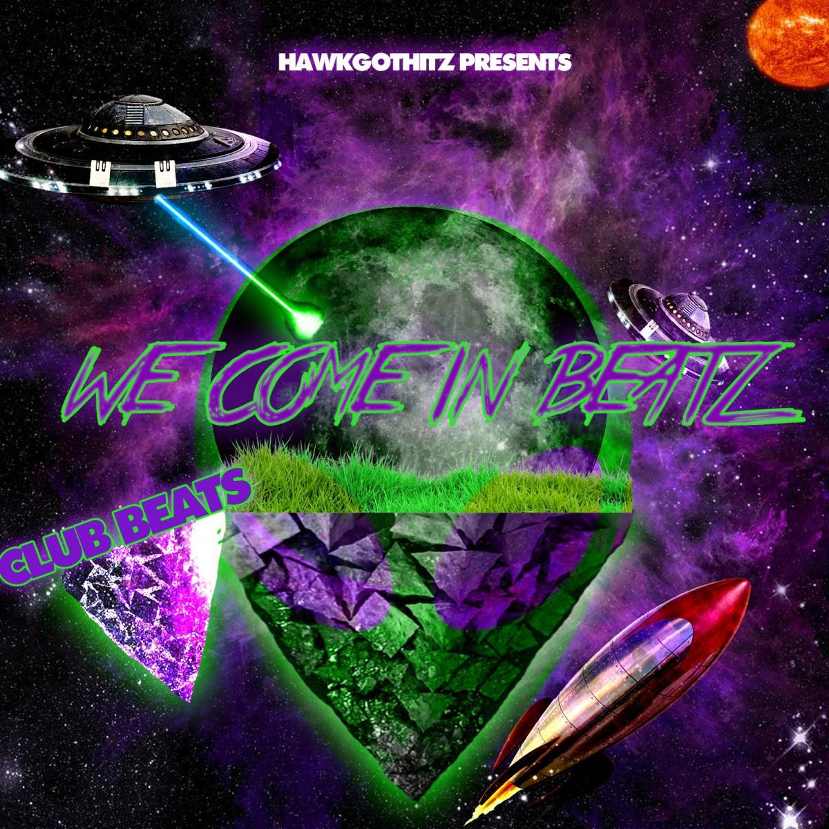 HawkGotHitz - We Come In Beatz