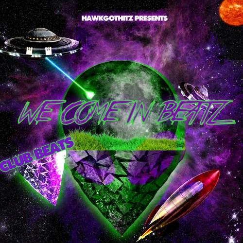 hawkgothitz-we-come-in-beatz
