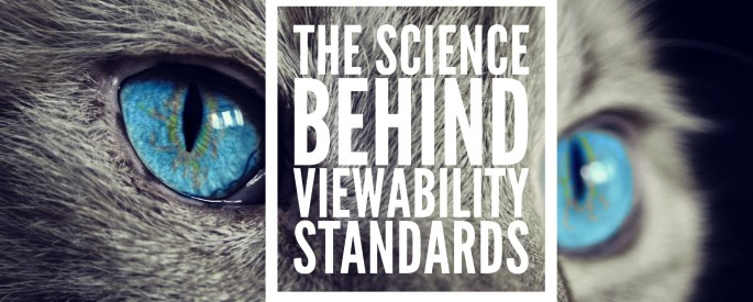 The Science Behind Viewability Standards Cover