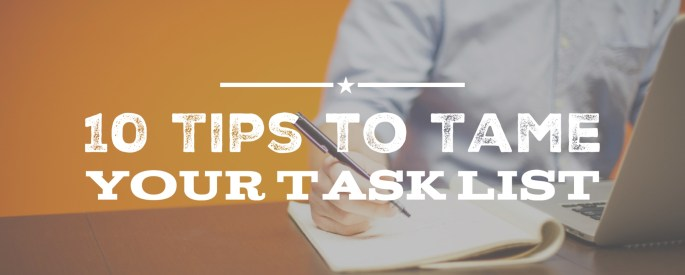 10-tips-to-tame-your-task-list-cover