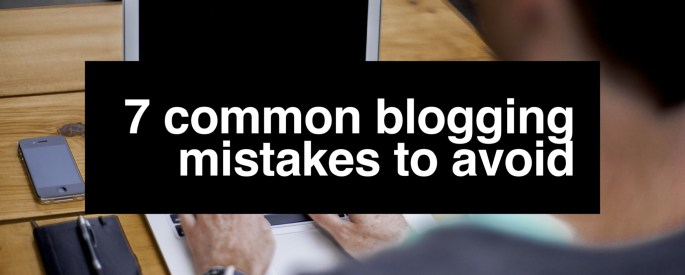 7 Common Blogging Mistakes to Avoid Cover
