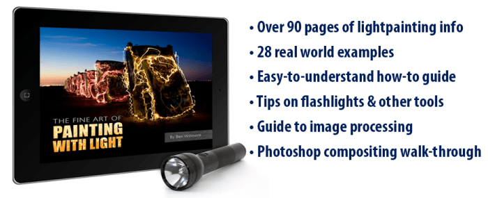 E-book: The Fine Art of Painting with Light Fellow Technomad, Ben Willmore, is a renowned Photoshop guru and photographer. This eBook teaches you the art of light painting.