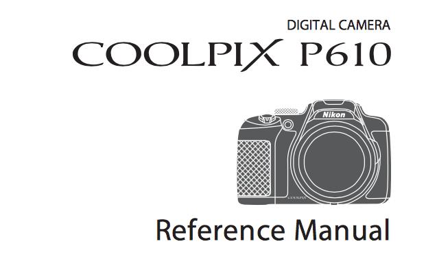 Nikon COOLPIX P610 Instruction or User Manual [PDF