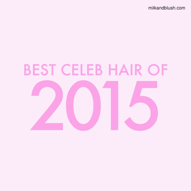 Best-Celeb-Hair-Of-2015