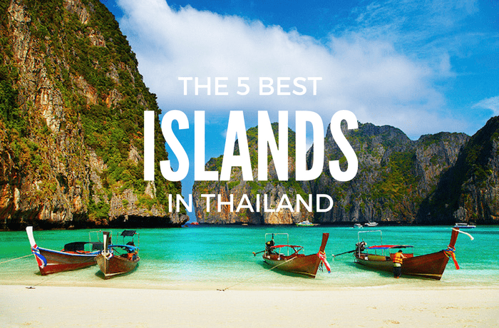 The Top 5 Thailand Islands for Your Travel Bucket List
