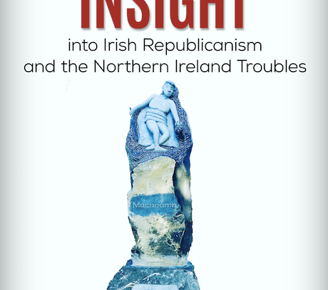 A Millennial's Insight into Irish Republicanism and the Northern Ireland 'Troubles' by Aindriú Inglis