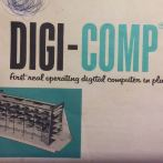 My First Computer – the DIGI-COMP 1