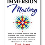 Immersion Mastery by Zack Jezek