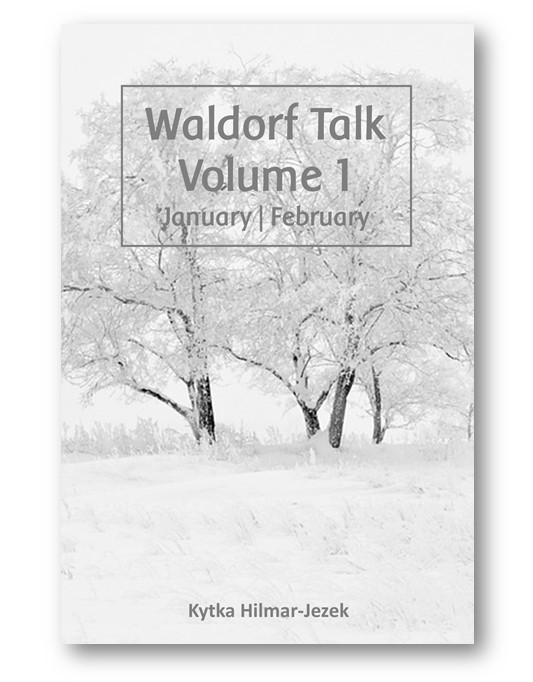 Waldorf_Talk_1_Waldorf_Education_Kytka_Hilmar-Jezek_Distinct_Press