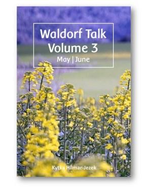Waldorf_Talk_3_Waldorf_Education_Kytka_Hilmar-Jezek_Distinct_Press