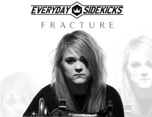 Everyday Sidekicks - Fracture
