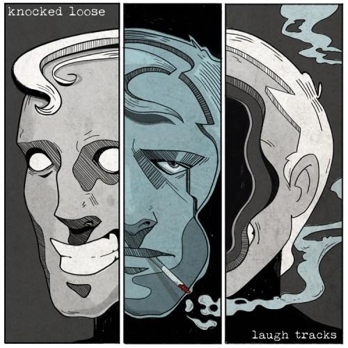 Laugh Tracks - Knocked Loose