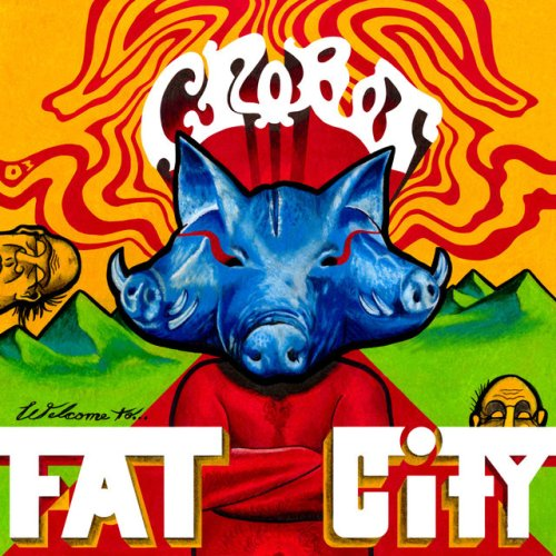 Welcome To Fat City - Crobot