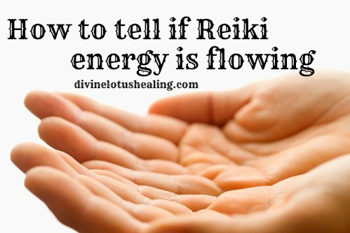 Divine Lotus Healing | How To Tell If Reiki Is Flowing