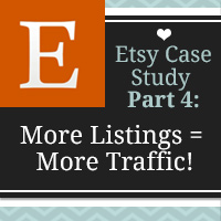 Etsy Listings: The Magic Number for More Traffic - Etsy Case Study: Part 4