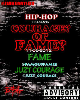 juzt fame [#ACE  PREMIERE] Juzt Courage ft. Fame   COURAGE OR FAME