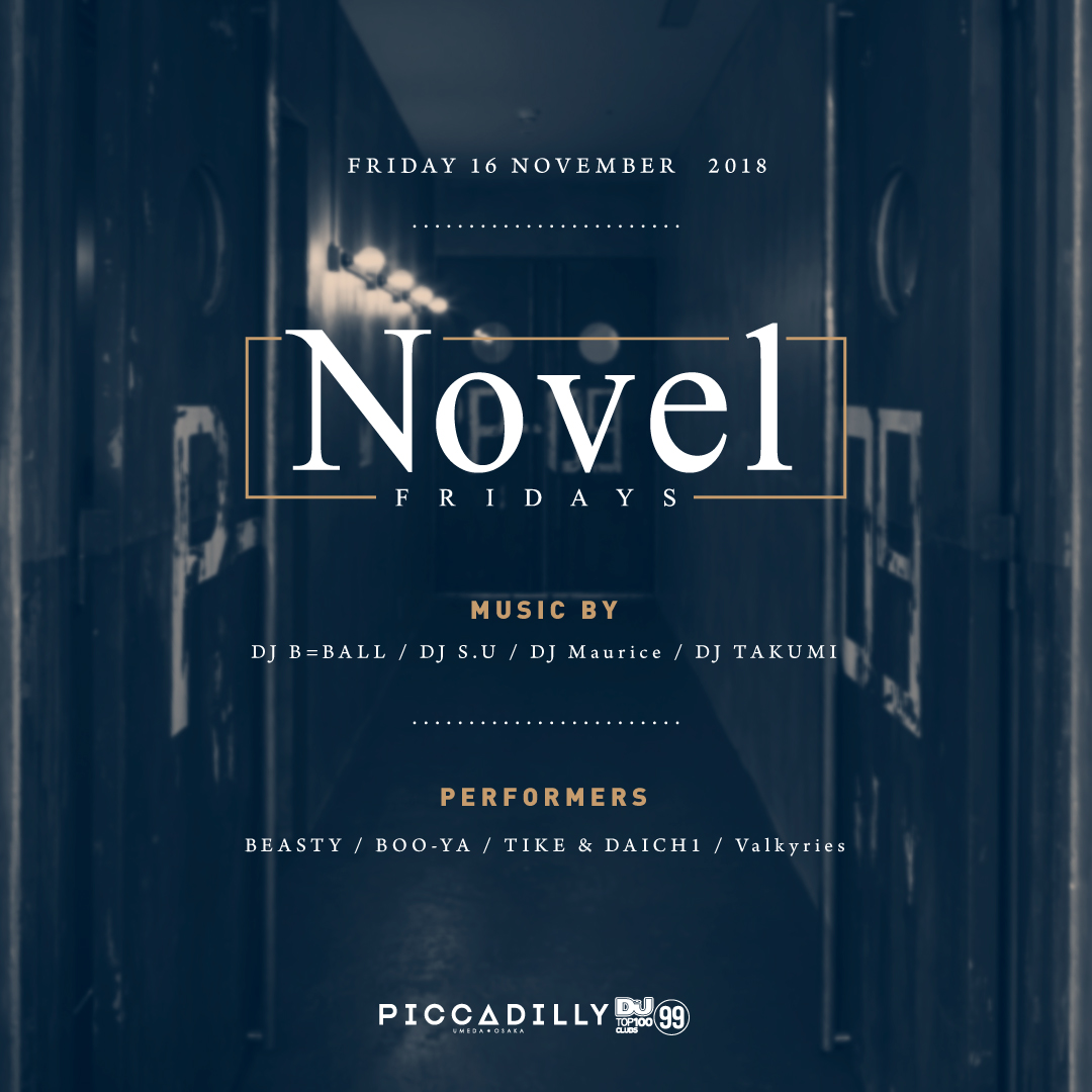 NOVEL at PICCADILLY UMEDA OSAKA